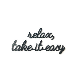 Goegezegd Quote Relax, take it easy-black