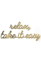Goegezegd Quote Relax, take it easy-gold