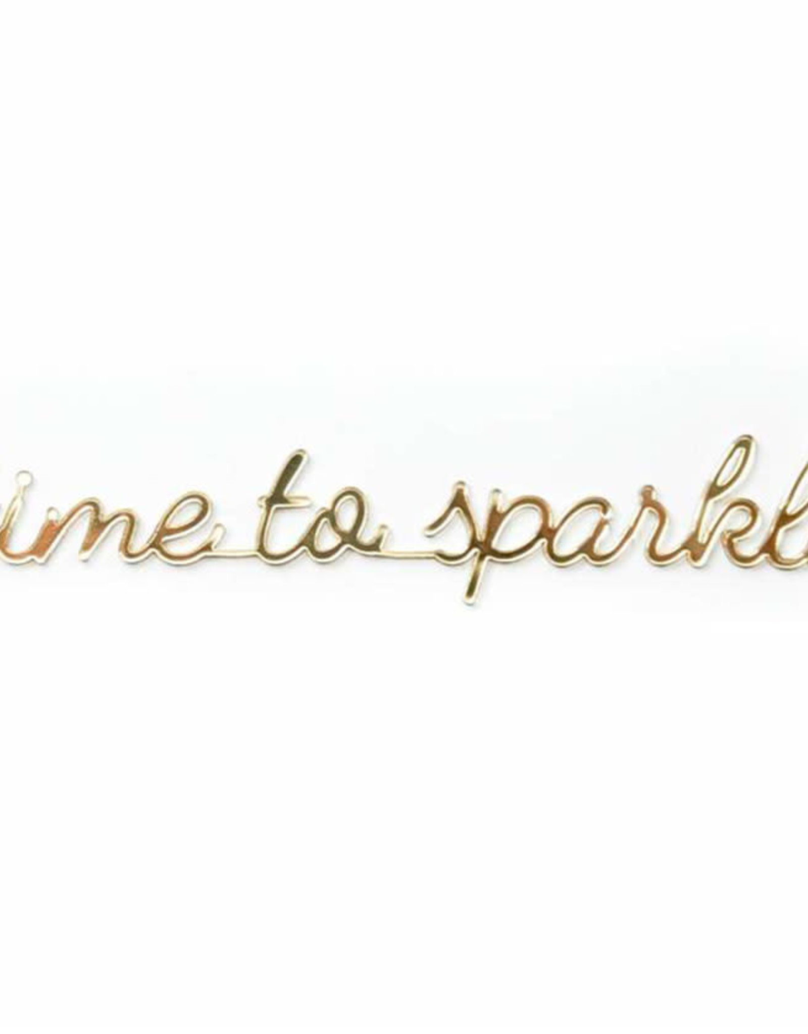 Goegezegd Quote Time to Sparkle-gold