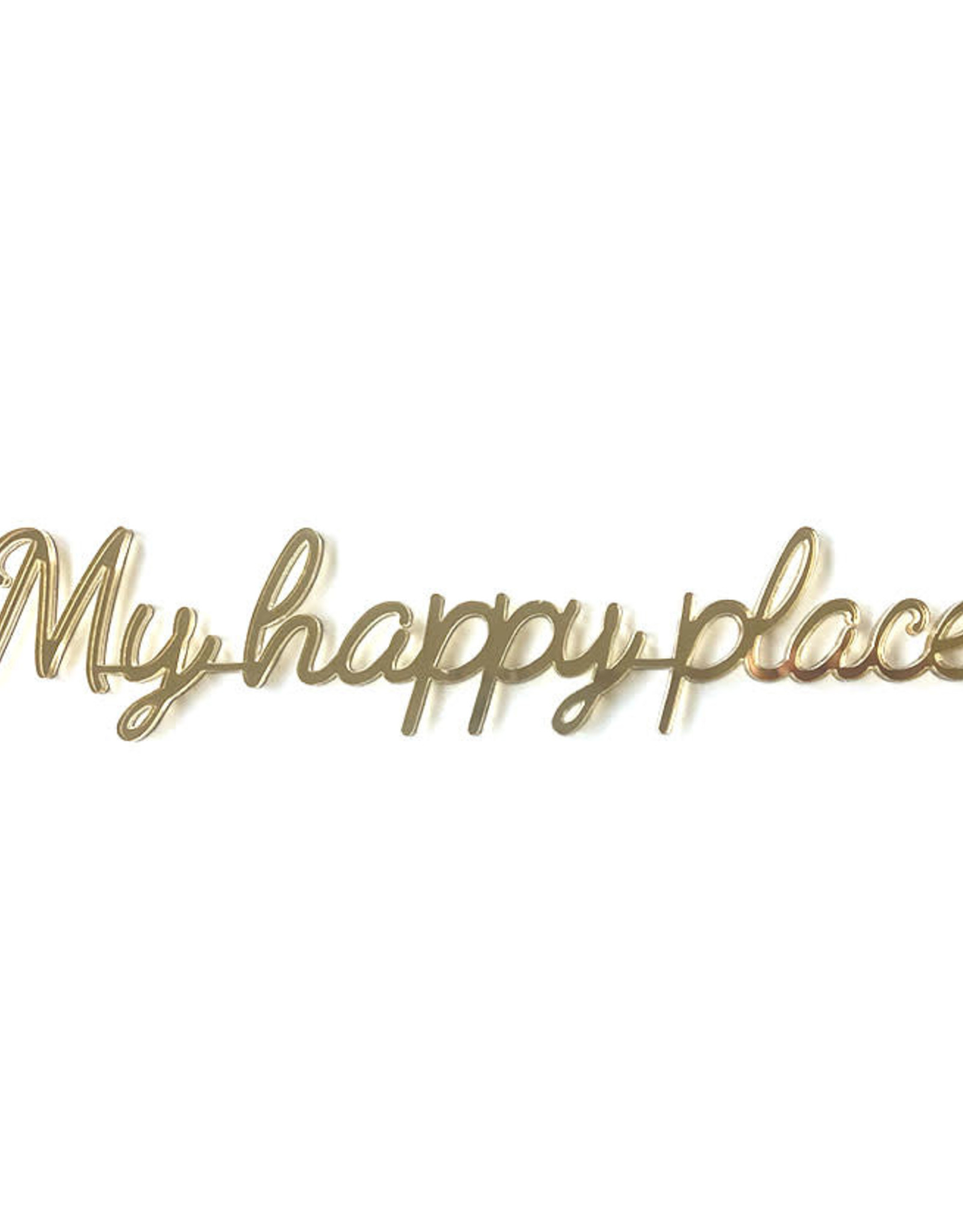 Goegezegd Quote My Happy Place-gold