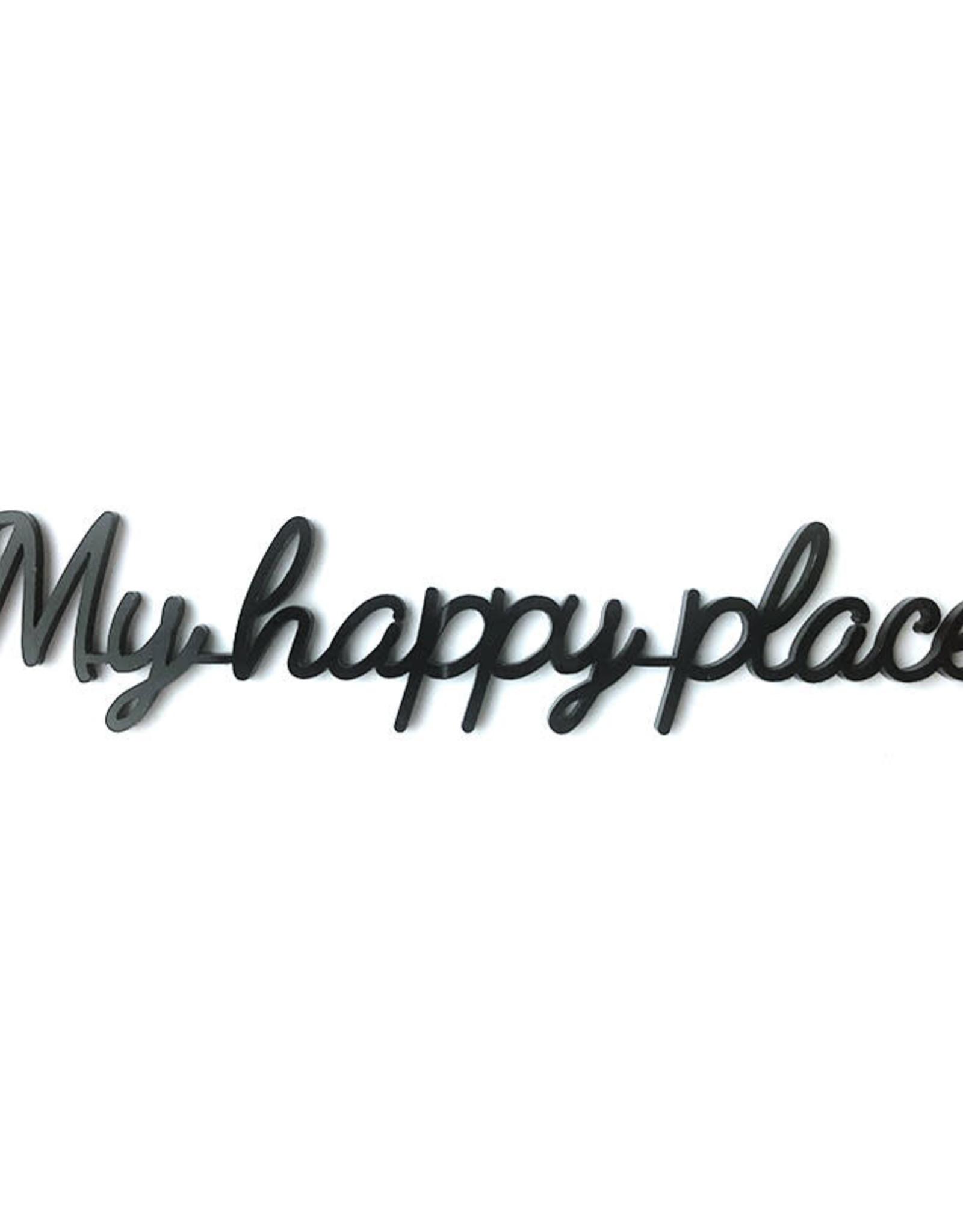 Goegezegd Quote My Happy Place-black