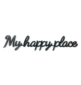 Goegezegd Quote My Happy Place-black