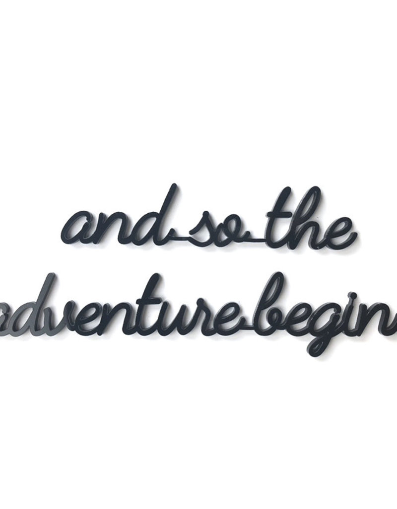Goegezegd Quote And so the adventure begins-black
