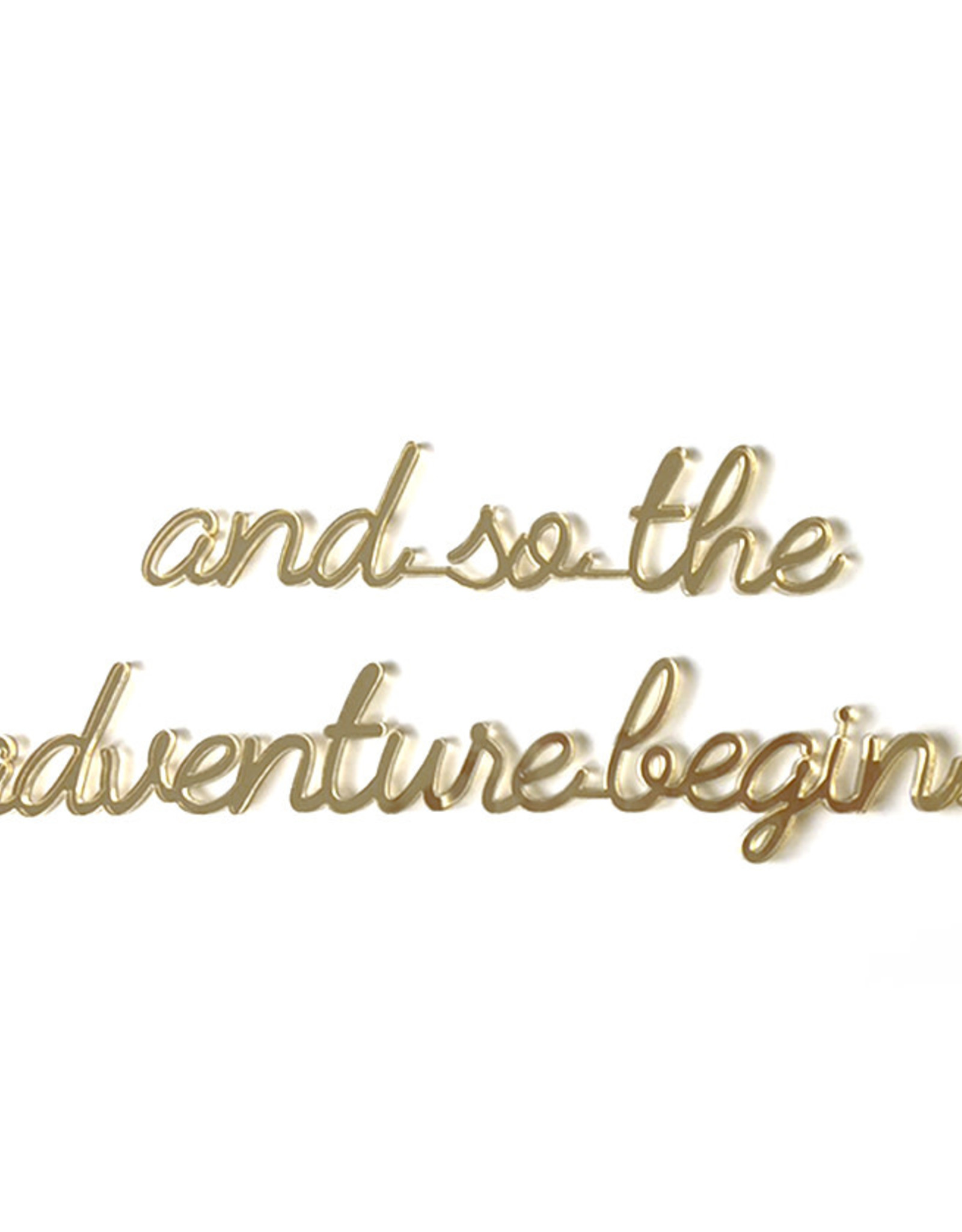 Goegezegd Quote And so the adventure begins-gold