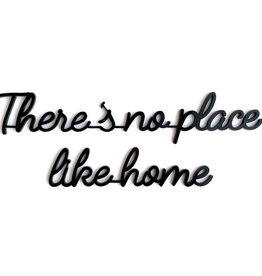 Goegezegd Quote There's no place like home-black
