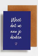 Hello August Wenskaart-Weet dat we aan je denken
