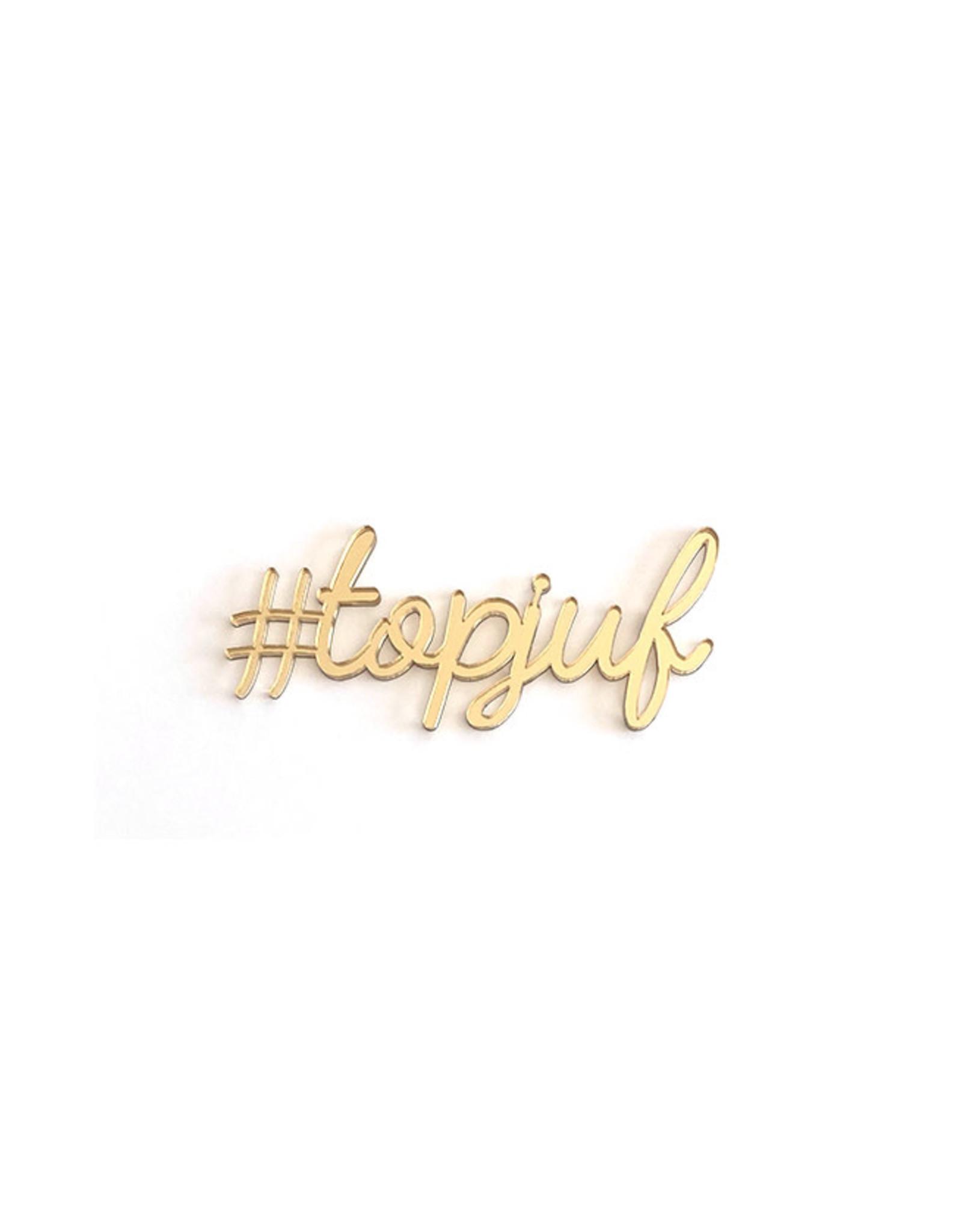 Goegezegd Quote #topjuf-gold