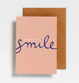 Hello August Wenskaart-Never forget to smile
