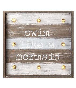 Heaven Sends Swim Like A Mermaid Sign