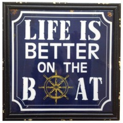 Heaven Sends Life is Better on the Boat Ceramic Sign
