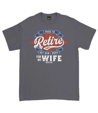 Oldies Club But Now I Work For My Wife T-Shirt Charcoal DS