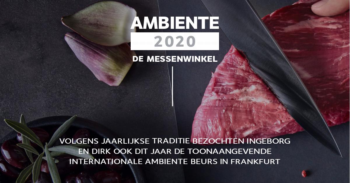 Beursbezoek Ambiente 2020 in Frankfurt