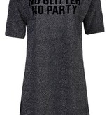 NO GLITTER NO PARTY DRESS