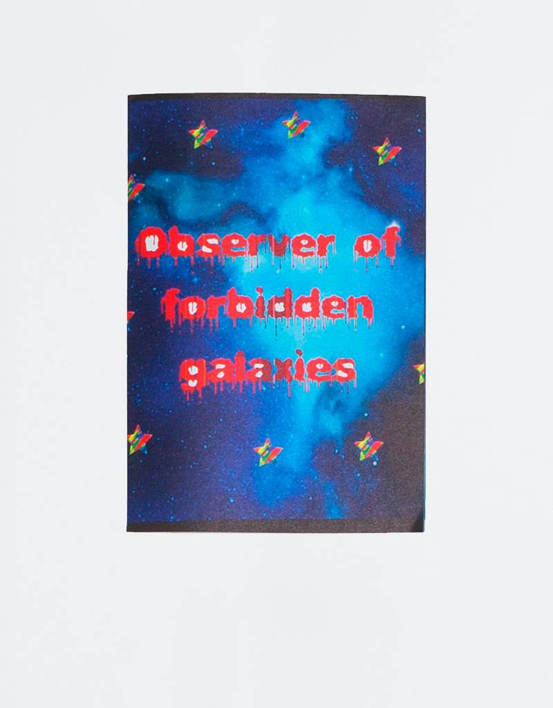 Ben Kadow 'Observer Of Forbidden Galaxies' Zine