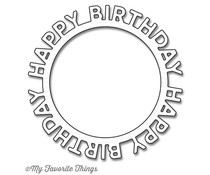 My Favorite Things Die-Namics Happy Birthday Circle Frame (MFT-1146)
