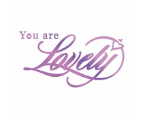 Couture Creations Everyday Sentiments Hotfoil Stamp You are Lovely (CO725823)