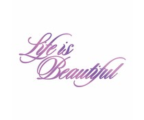 Couture Creations Everyday Sentiments Hotfoil Stamp Life is Beautiful (CO725830)
