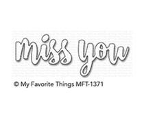 My Favorite Things Miss You Die-Namics (MFT-1371)
