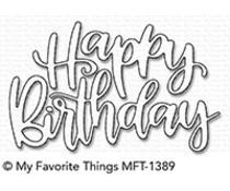 My Favorite Things Happy Birthday Script Die-Namics (MFT-1389)