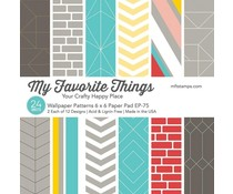 My Favorite Things Wallpaper Patterns 6x6 Inch Paper Pad (EP-75)