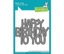 Lawn Fawn Giant Happy Birthday To You Dies (LF2613)