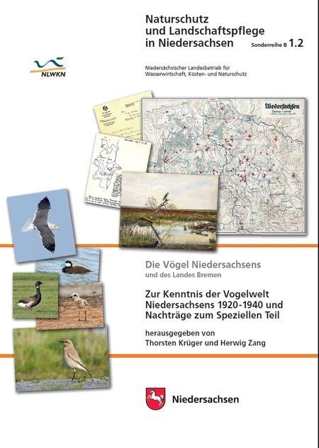 Die Vögel Niedersachsens und des Landes Bremen – Zur Kenntnis der Vogelwelt Niedersachsens 1920-1940 und Nachträge zum Speziellen Teil – (H. 1.2)