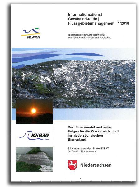 Der Klimawandel und seine Folgen für die Wasserwirtschaft im niedersächsischen Binnenland - Erkenntnisse aus dem Projekt KliBiW