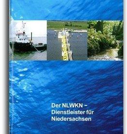 DER NLWKN - DIENSTLEISTER FÜR NIEDERSACHSEN