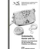 KROKOTASCHE, KAVIAR UND CO.