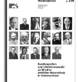 KURZBIOGRAFIEN UND LITERATURAUSWAHL ZU 90 JAHRE AMTLICHER NATURSCHUTZ IN NIEDERSACHSEN (3/99 SUPPL.)
