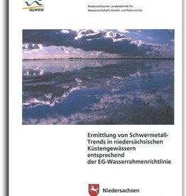 ERMITTLUNG VON SCHWERMETALL-TRENDS IN NIEDERSÄCHSISCHEN KÜSTENGEWÄSSERN ENTSPRECHEND DER EG-WASSERRAHMENRICHTLINIE (KuÄ 3/11)