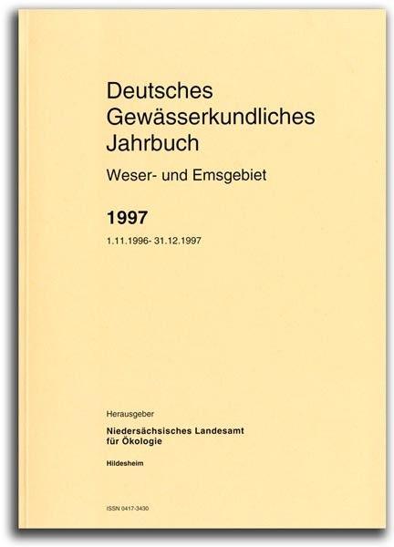 DEUTSCHES GEWÄSSERKUNDLICHES JAHRBUCH WESER-EMSGEBIET 1997