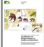 ZUR EFFIZIENZ VON WILDDURCHLÄSSEN AN STRAßEN UND BAHNLINIEN (1/01)