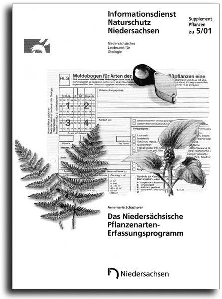 DAS NIEDERSÄCHSISCHE PFLANZENARTEN-ERFASSUNGSPROGRAMM (5/01 SUPPLEMENT PFLANZEN)