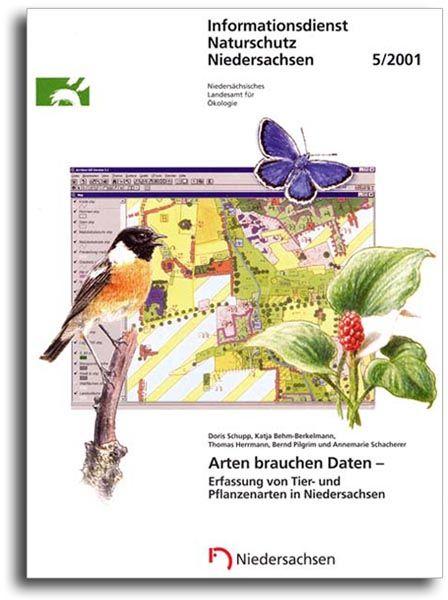 ARTEN BRAUCHEN DATEN - ERFASSUNG VON TIER- UND PFLANZENARTEN IN NIEDERSACHSEN (5/01)