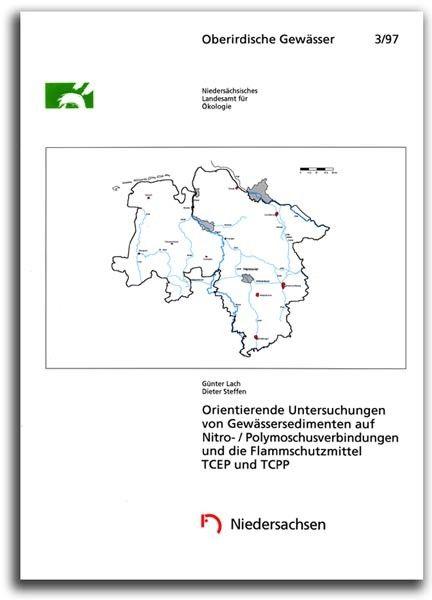 ORIENTIERENDE UNTERSUCHUNGEN VON GEWÄSSERSEDIMENTEN AUF NITRO-/POLYMOSCHUSVERBINDUNGEN, TCEP, TCPP (OG 3)