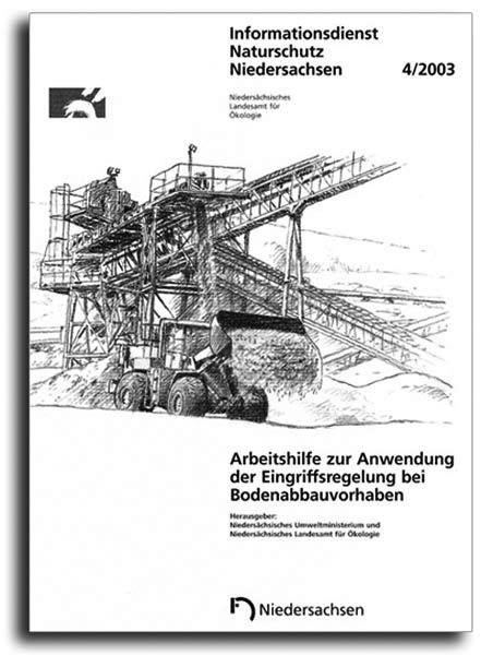 ARBEITSHILFE ZUR ANWENDUNG DER EINGRIFFSREGELUNG BEI BODENABBAUVORHABEN (4/03)