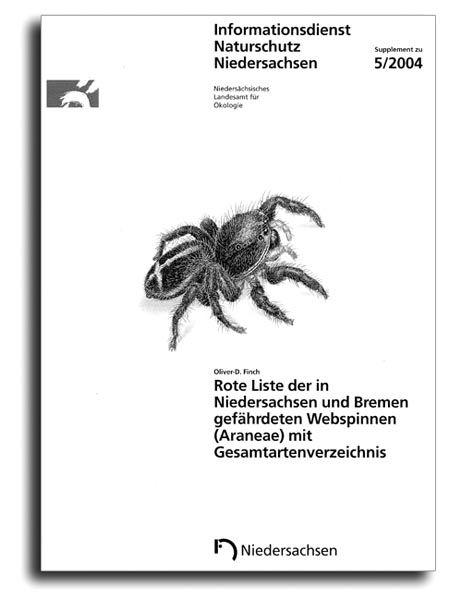 ROTE LISTE DER IN NIEDERSACHSEN UND BREMEN GEFÄHRDETEN WEBSPINNEN (5/04 SUPPLEMENT)