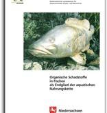 ORGANISCHE SCHADSTOFFE IN FISCHEN ALS ENDGLIED DER AQUATISCHEN NAHRUNGSKETTE (OG 27)