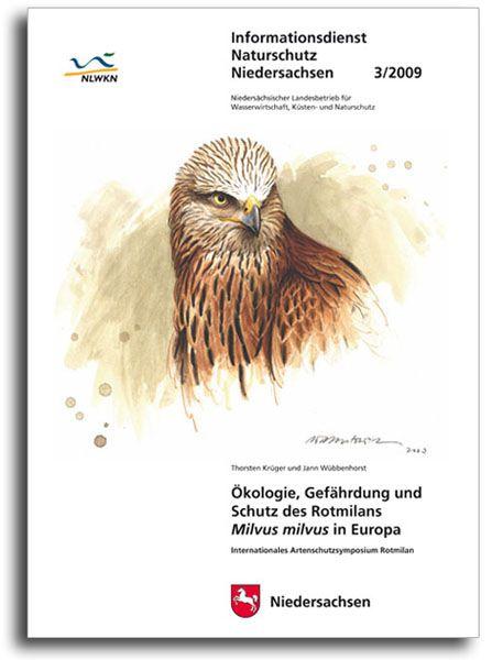ÖKOLOGIE, GEFÄHRDUNG UND SCHUTZ DES ROTMILANS IN EUROPA (3/09)