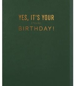 Yes it's Your birthday