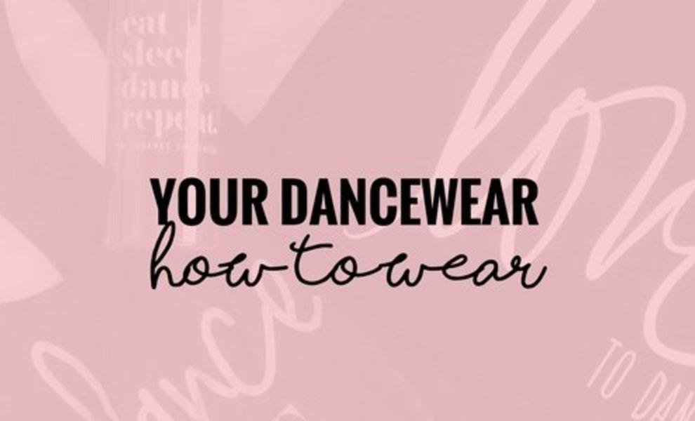 Rock your dancewear