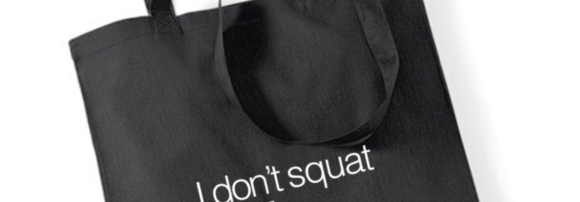 Shopper I Don't Squat I Plié - zwart