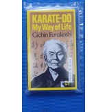 Karate-Do - My Way of Life