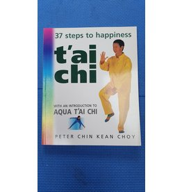 Tai Chi 37 steps to happiness