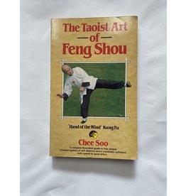 The Taoist Art Of Feng Shou