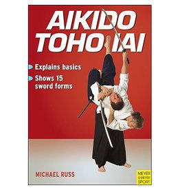Aikido Toho Iai by Michael Russ