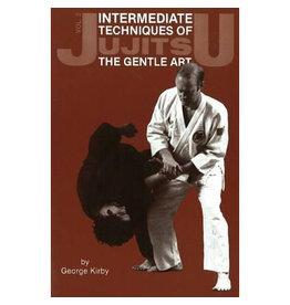 Jujitsu Intermediate Techniques of The Gentle Art by George Kirby