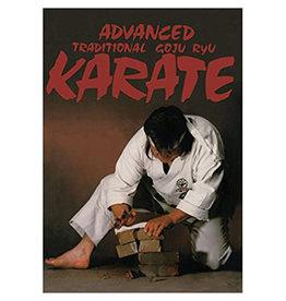 Advanced Traditional Goju Ryu Karate by Don Wazzener