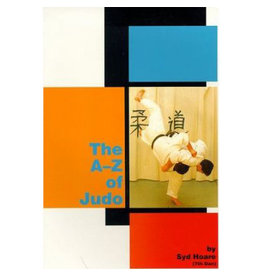 The A - Z of Judo by Sid Hoare (8th Dan)